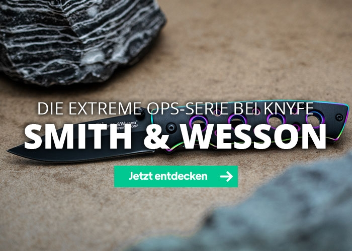 Die Extreme Ops-Serie bei Knyfe - Smith and Wesson